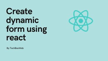 Dynamic form using react